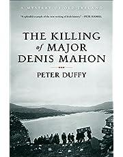 The Killing of Major Denis Mahon: A Mystery of Old Ireland