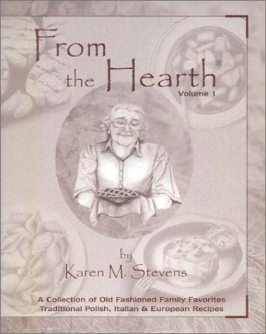 From the Hearth by Karen M. Stevens