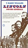 Lincoln and His Generals, T. Harry Williams, 0394703626