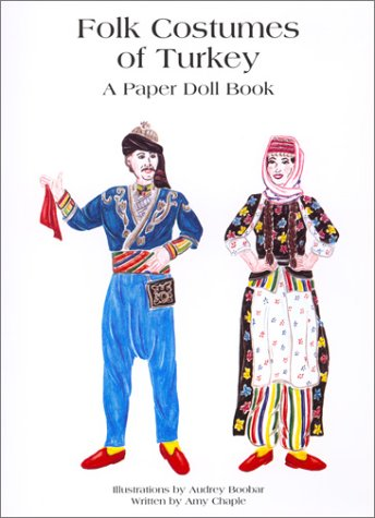 Folk Costumes of Turkey Amy Chaple Audrey Boobar 9789756663059 Amazon.com Books  sc 1 st  Amazon.com & Folk Costumes of Turkey: Amy Chaple Audrey Boobar: 9789756663059 ...