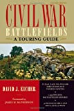 Civil War Battlefields, David Eicher, 1589791819