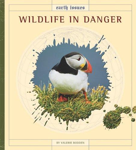 Read Online Wildlife in Danger (Earth Issues) PDF