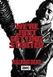 "The Walking Dead Season 6 ""We're Just Getting Started"" Poster 24x36 inches Negan Lucille"