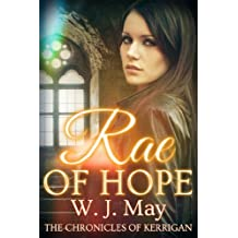 Rae of Hope: Clean Paranormal Fantasy New Adult / Young Adult Novel (The Chronicles of Kerrigan Book 1) (English Edition)