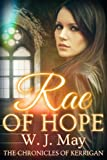 Rae of Hope: Clean Paranormal Fantasy New Adult / Young Adult Novel (The Chronicles of Kerrigan Book 1)