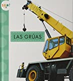 Las Grúas / Cranes (Spot Mighty Machines) (Spanish Edition)