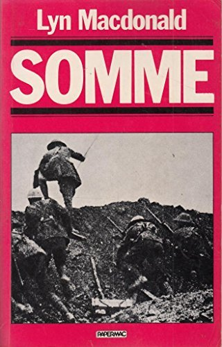 The Somme by Lyn Macdonald (1984-07-02): Amazon.com: Books