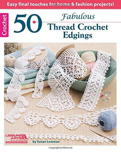 - 50 Fabulous Thread Crochet Edgings (5635)
