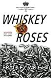 img - for Whiskey & Roses (The Xander King Series) (Volume 1) book / textbook / text book