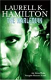 img - for The Harlequin: Anita Blake, Vampire Hunter: Volume 14 by Laurell K. Hamilton (2007-06-07) book / textbook / text book
