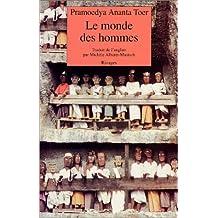 MONDE DES HOMMES (LE)