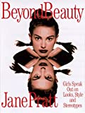 img - for Beyond Beauty: Girls Speak Out on Looks, Style and Stereotypes book / textbook / text book