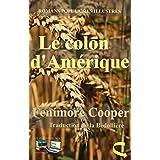 Le colon d'Amérique (Illustré): Romans populaires illustrés (French Edition)