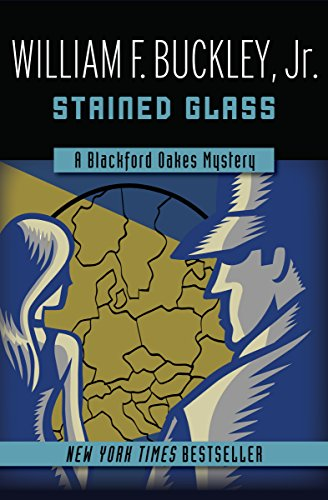 - Stained Glass (The Blackford Oakes Mysteries Book 2)