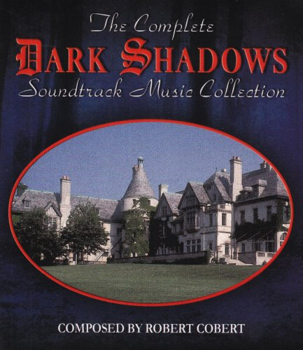 - Dark Shadows: Complete Soundtrack Music Collection