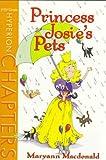 Princess Josie's Pets, Maryann MacDonald, 078681134X