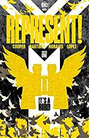 Represent! (2020-) #1: It's a Bird (English Edit