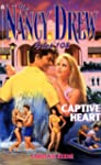 CAPTIVE HEART (NANCY DREW FILES 108)