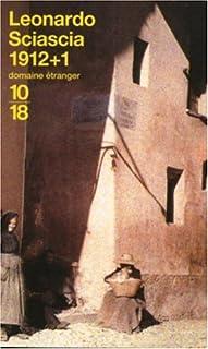 1912 + 1, Sciascia, Leonardo