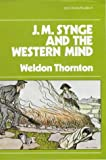 img - for J.M. Synge and the Western Mind (Irish Literary Studies) book / textbook / text book