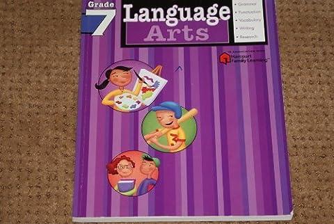 Language Arts: Grade 7 (Flash Kids Harcourt Family Learning) (Language Arts For Kids)