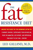 The Fat Resistance Diet, Leo Galland and Jonathan Galland, 0767920538