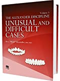 The Alexander Discipline, Vol 3: Unusual and Difficult Cases