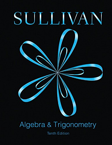 Algebra and Trigonometry (10th Edition)