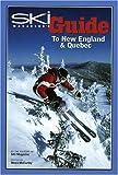 SKI Magazine's Guide to New England and Quebec, , 0972482725