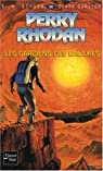 Perry Rhodan, tome 90 : Les Gardiens des galaxies par Scheer