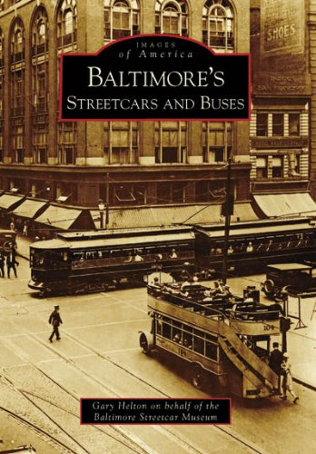 Baltimore's Streetcars and Buses (Images of America: Maryland)
