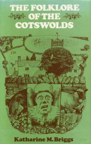 The Folklore of the Cotswolds