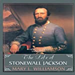 The Life of Stonewall Jackson | Mary L. Williamson