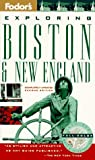 Exploring Boston and New England, Fodor's Travel Publications, Inc. Staff, 0679032010