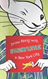Draw along with Stuart Little in New York City, Walter Foster, 1560105186