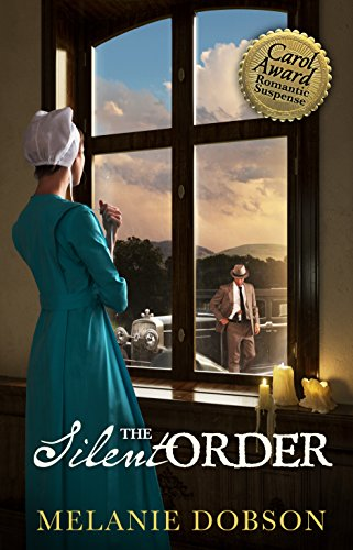 The Silent Order: A Novel by [Dobson, Melanie]