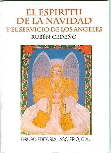 El Espiritu de la Navidad y el Servicio de los Angeles (Spanish Edition)