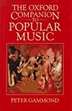 The Oxford Companion to Popular Music, Peter Gammond, 0193113236