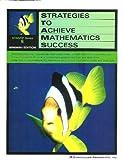 Strategies to Achieve Mathematics Success, , 0760934398