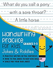 Handwriting Practice for Kids Grade 1-3 Jokes and Riddles: Practice writing in full sentences Over 75 Fun jokes to keep kids engaged Space for your own jokes