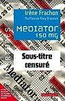 Mediator 150 mg : Sous-titre censuré par Frachon