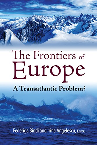 The Frontiers of Europe: A Transatlantic Problem? (Brookings-SSPA Series on Public Administration)