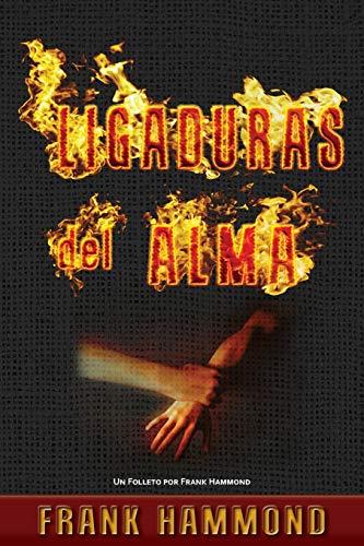 Libro : Ligaduras Del Alma  - Frank Hammond
