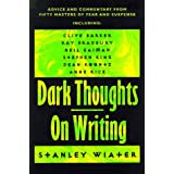 Dark Thoughts: On Writing