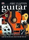 The Guitar, Richard Chapman, 0789459639