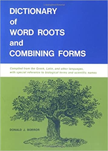 Amazon Dictionary Of Word Roots And Combining Forms