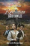 Children of the Revolution: Book 3 of the Westward Sagas (Volume 3)
