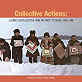 Collective Actions, , 0982409052