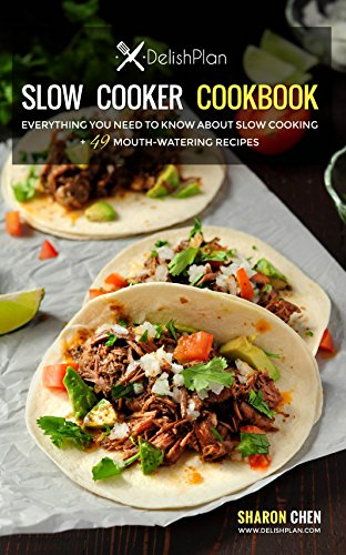 Download delishplan slow cooker cookbook everything you need to download delishplan slow cooker cookbook everything you need to know about slow cooking 49 mouth watering recipes book pdf audio id96kgsby forumfinder Image collections