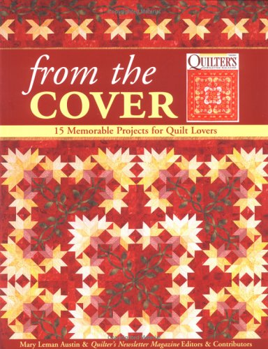 - From the Cover: 15 Memorable Projects for Quilt Lovers